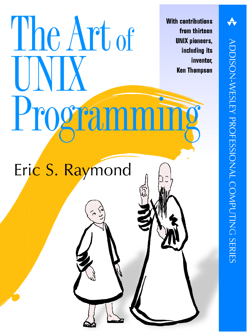 The Art of Unix programming(TAOUP). Eric Raymond