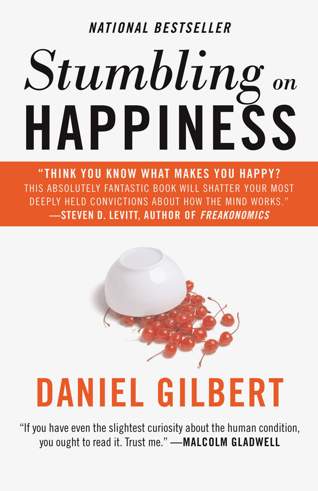 Stumbling on Happiness. Daniel Gilbert